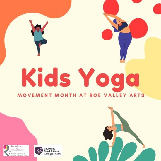 Try Some Kids Yoga Poses Roe Valley Arts Cultural Centre Limavady