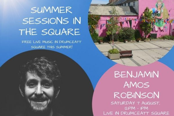 Live music in Drumceatt Square with our Summer Sessions!