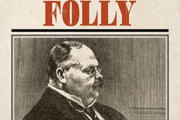 Ultimate Folly: A Talk by Author Henry Macrory