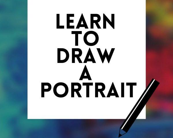 Week 2 - Learn to Draw a Portrait