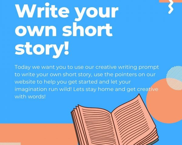 Day 30 - Write your own Short Story!