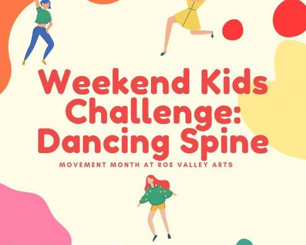 Weekend Kids Challenge: Dancing Spine
