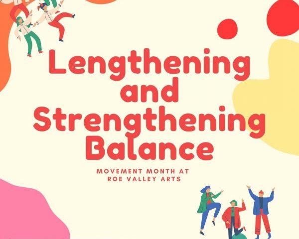 Lengthening and Strengthening Balance