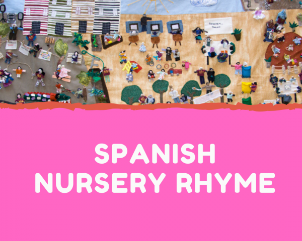 Spanish Nursery Rhyme