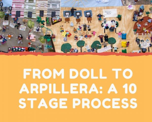From doll to Arpillera: A 10 stage process